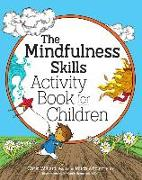 Cover-Bild zu The Mindfulness Skills Activity Book for Children von Abblett, Mitch