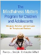 Cover-Bild zu The Mindfulness Matters Program for Children and Adolescents (eBook) von Semple, Randye J.