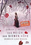 Cover-Bild zu Das Reich der sieben Höfe - Dornen und Rosen von Maas, Sarah J.
