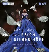Cover-Bild zu Das Reich der sieben Höfe - Teil 5: Silbernes Feuer von Maas, Sarah J.