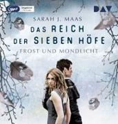 Cover-Bild zu Das Reich der sieben Höfe - Teil 4: Frost und Mondlicht von Maas, Sarah J.