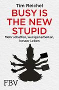 Cover-Bild zu Busy is the new stupid