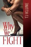 Cover-Bild zu Why We Fight (At First Sight, #4) (eBook) von Klune, Tj