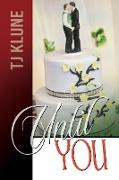 Cover-Bild zu Until You (At First Sight, #3) (eBook) von Klune, Tj