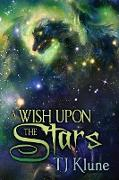 Cover-Bild zu A Wish Upon the Stars (Tales From Verania, #4) (eBook) von Klune, Tj