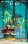 Cover-Bild zu Under the Whispering Door von Klune, TJ