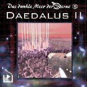 Cover-Bild zu Das dunkle Meer der Sterne 5 - Daedalus II (Audio Download) von Rahlmeyer, Dane