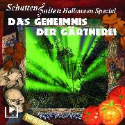 Cover-Bild zu Schattensaiten Special Edition 02 - Das Geheimnis der Gärtnerei (Audio Download) von Behnke, Katja