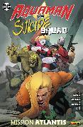 Cover-Bild zu Aquaman vs. Suicide Squad: Mission Atlantis (eBook) von Abnett, Dan