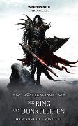 Cover-Bild zu Warhammer - Der Ring des Dunkelelfen von Abnett, Dan