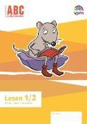 Cover-Bild zu ABC-Lernlandschaft 1/2. Arbeitsheft Lesen Klasse 1/2