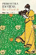 Cover-Bild zu Primavera en Viena (eBook) von Hartlieb, Petra