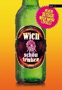 Cover-Bild zu Wien schön trinken (eBook) von Zimmermann, Peter
