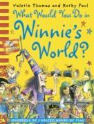 Cover-Bild zu What Would You Do in Winnie's World? (eBook) von Paul, Korky (Illustr.)