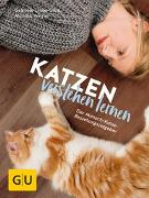 Cover-Bild zu Katzen verstehen lernen von Linke-Grün, Gabriele