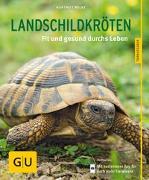 Cover-Bild zu Landschildkröten von Wilke, Hartmut