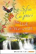 Cover-Bild zu Das Lied des Wasserfalls (eBook) von Caspari, Sofia