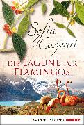 Cover-Bild zu Die Lagune der Flamingos (eBook) von Caspari, Sofia