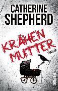 Cover-Bild zu Krähenmutter (eBook) von Shepherd, Catherine