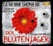 Cover-Bild zu Der Blütenjäger von Shepherd, Catherine