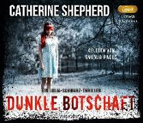 Cover-Bild zu Dunkle Botschaft von Shepherd, Catherine