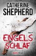 Cover-Bild zu Engelsschlaf. Thriller von Shepherd, Catherine