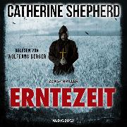 Cover-Bild zu Erntezeit (ungekürzt) (Audio Download) von Shepherd, Catherine
