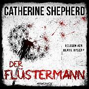 Cover-Bild zu Der Flüstermann (Audio Download) von Shepherd, Catherine