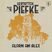 Cover-Bild zu Gestatten, Piefke, Folge 6: Alarm am Alex (Audio Download) von Topf, Markus