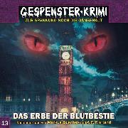 Cover-Bild zu Gespenster-Krimi, Folge 13: Das Erbe der Blutbestie (Audio Download) von Hendricks, Dennis