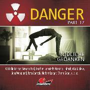 Cover-Bild zu Danger, Part 17: Tödliche Gedanken (Audio Download) von Duschek, Markus