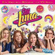 Cover-Bild zu Disney / Soy Luna - Folge 15 + 16 (Audio Download) von Sierian, Anke