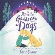 Cover-Bild zu A Home for Goddesses and Dogs von Connor, Leslie