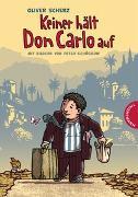 Cover-Bild zu Keiner hält Don Carlo auf von Scherz, Oliver