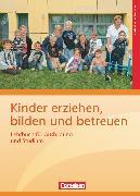 Cover-Bild zu Kinder erziehen, bilden und betreuen, Neubearbeitung, Lehrbuch für Ausbildung und Studium von Beher, Karin
