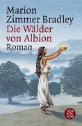 Cover-Bild zu Die Wälder von Albion von Zimmer Bradley, Marion