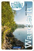 Cover-Bild zu Wandern am Wasser Erlebnis Schweiz