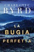 Cover-Bild zu La Bugia Perfetta (Lo Sconosciuto Perfetto, #3) (eBook)