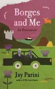 Cover-Bild zu Borges and Me (eBook) von Parini, Jay