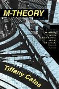 Cover-Bild zu M-theory (eBook) von Cates Tiffany