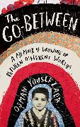 Cover-Bild zu The Go-Between (eBook) von Yousefzada, Osman