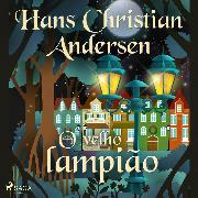 Cover-Bild zu O velho lampião (Audio Download) von Andersen, H.C.