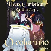Cover-Bild zu O colarinho (Audio Download) von Andersen, H.C.
