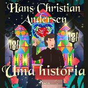 Cover-Bild zu Uma história (Audio Download) von Andersen, H.C.