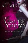 Cover-Bild zu The Vampire Crown (Shadow World: The Vampire Debt, #5) (eBook) von Winters, Ali