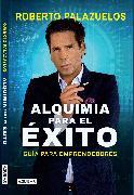 Cover-Bild zu Alquimia para el éxito / The Alchemy of Success