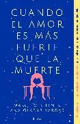 Cover-Bild zu Cuando el amor es más fuerte que la muerte / When Love Is Greater Than Death
