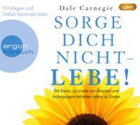 Cover-Bild zu Carnegie, Dale: Sorge dich nicht - lebe!