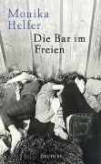 Cover-Bild zu Helfer, Monika: Die Bar im Freien