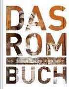 Cover-Bild zu KUNTH Verlag (Hrsg.): Das Rom Buch